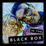 In the Black Box